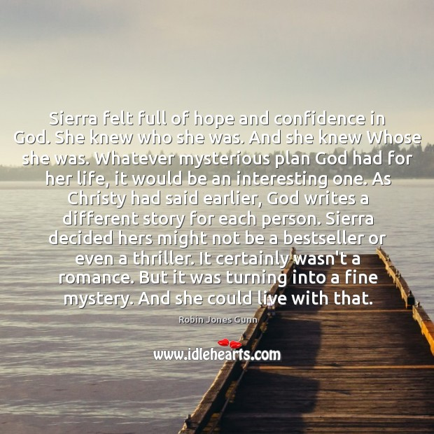 Image, Sierra felt full of hope and confidence in God. She knew who
