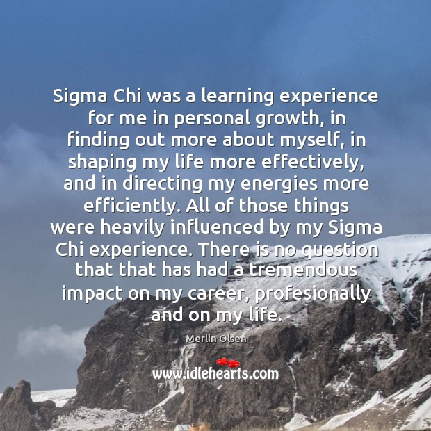 Sigma Chi was a learning experience for me in personal growth, in Image
