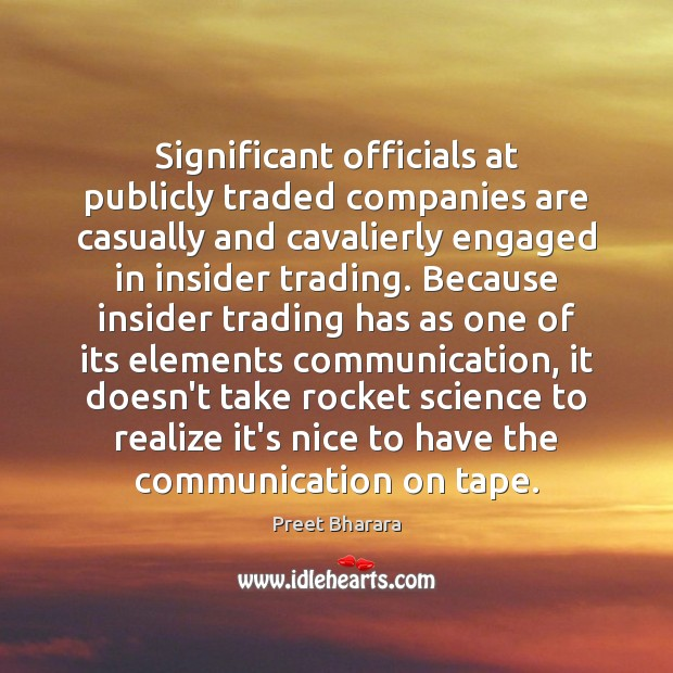Significant officials at publicly traded companies are casually and cavalierly engaged in Image