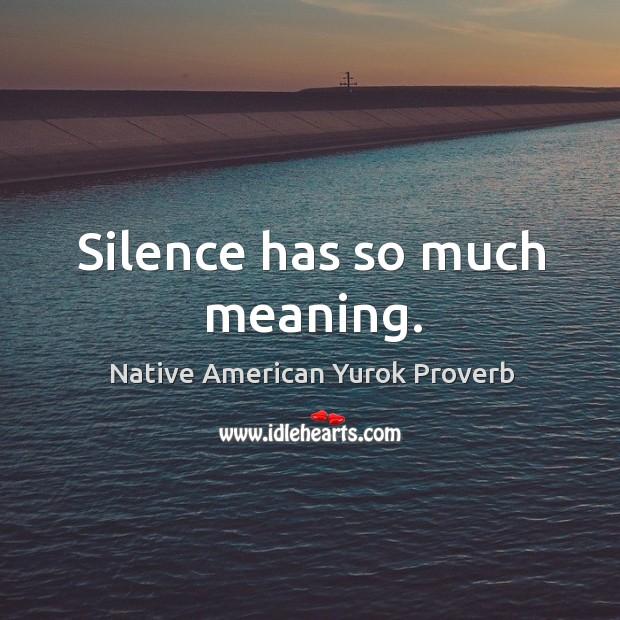 Native American Yurok Proverbs