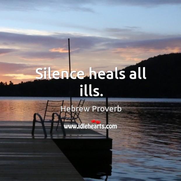 Image, Silence heals all ills.