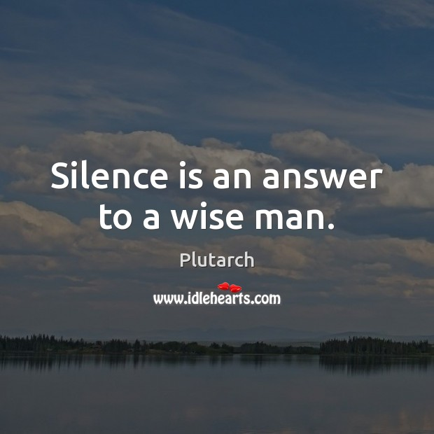 Silence Quotes