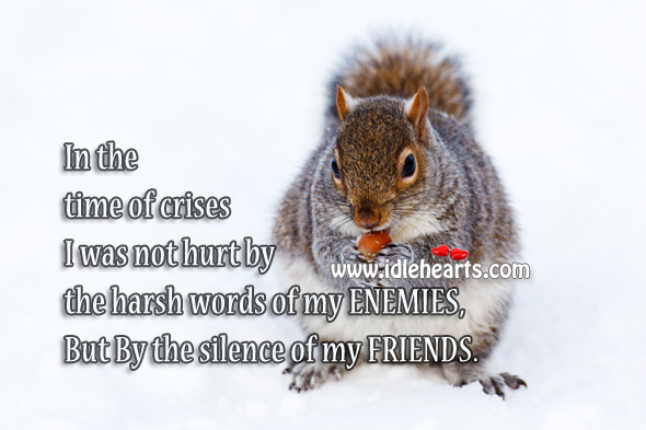 Silence of a Friend Hurts