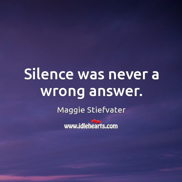 Silence was never a wrong answer. Image