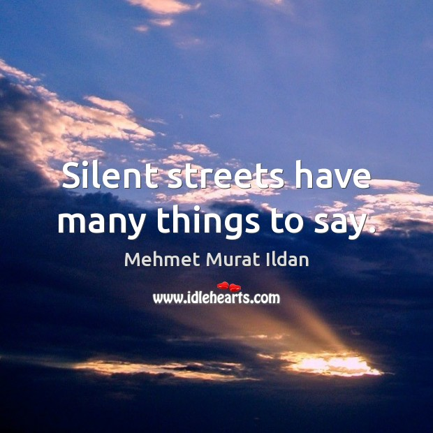 Image, Silent streets have many things to say.