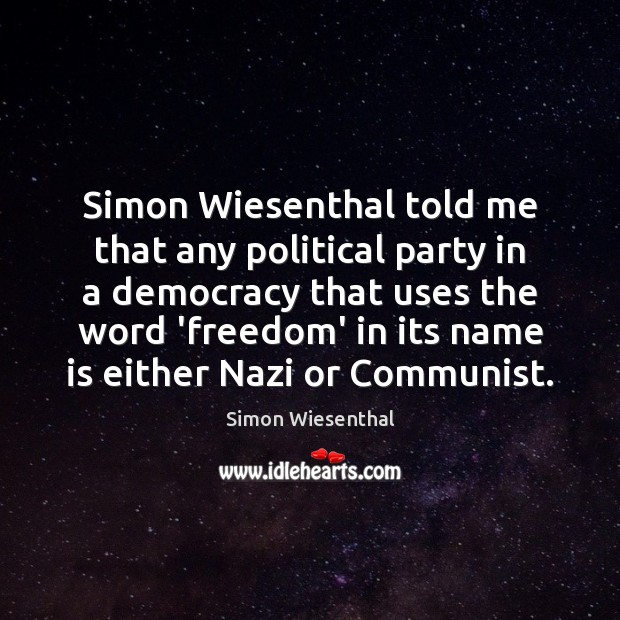 Picture Quote by Simon Wiesenthal