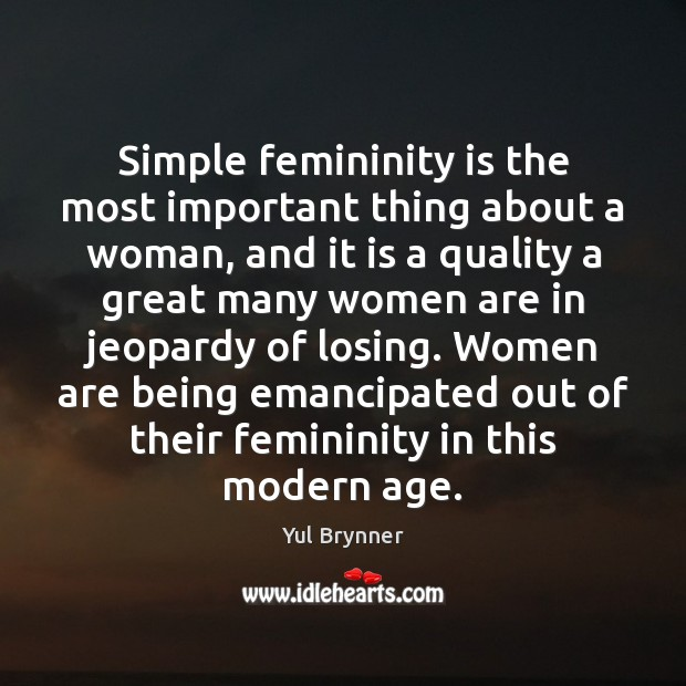 Simple femininity is the most important thing about a woman, and it Image