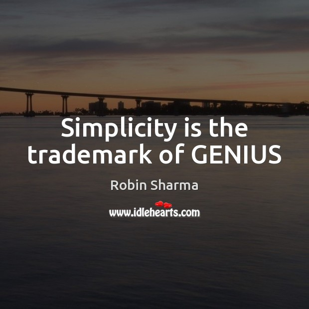 Image, Simplicity is the trademark of GENIUS