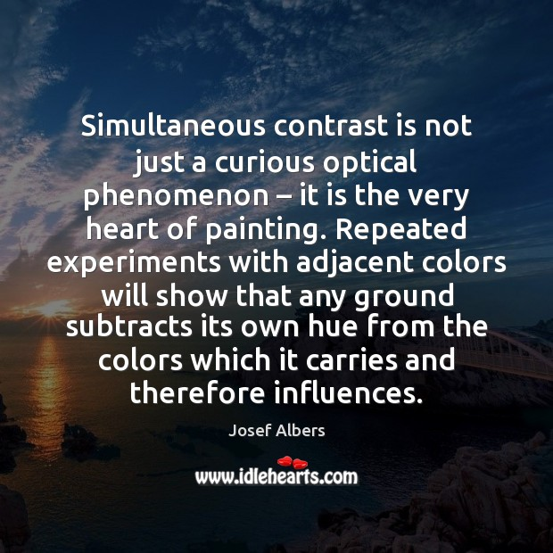 Simultaneous contrast is not just a curious optical phenomenon – it is the Image