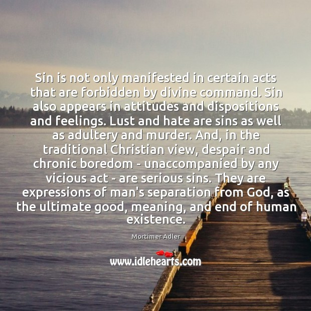 Sin is not only manifested in certain acts that are forbidden by Image