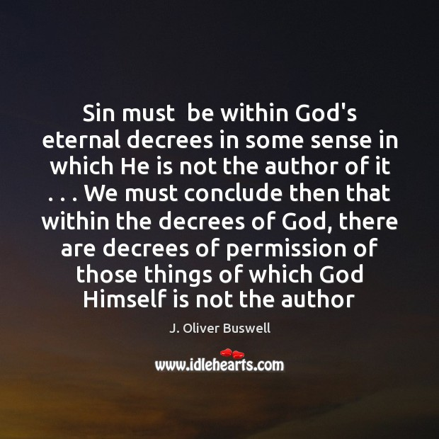 Sin must  be within God's eternal decrees in some sense in which Image