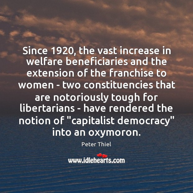 Image, Since 1920, the vast increase in welfare beneficiaries and the extension of the