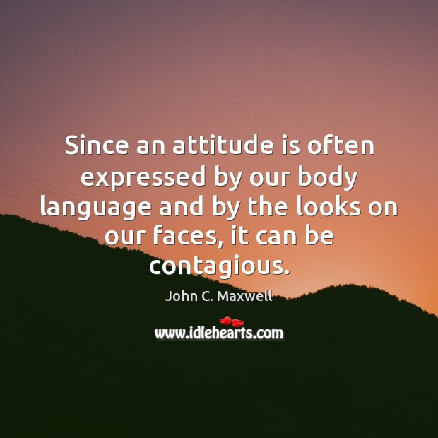Image, Since an attitude is often expressed by our body language and by