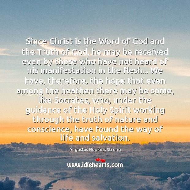 Image, Since Christ is the Word of God and the Truth of God,