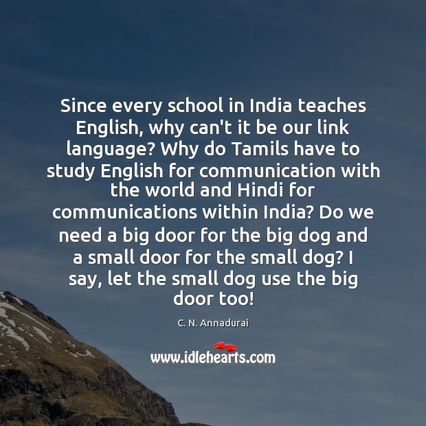 Image, Since every school in India teaches English, why can't it be our
