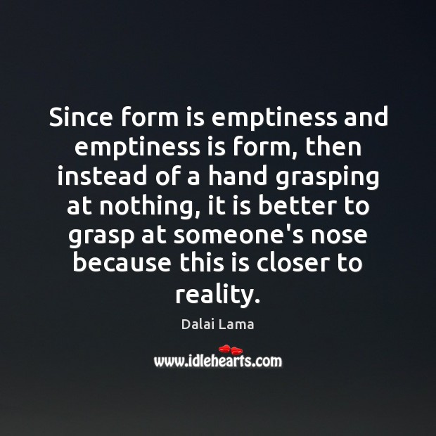 Since form is emptiness and emptiness is form, then instead of a Image