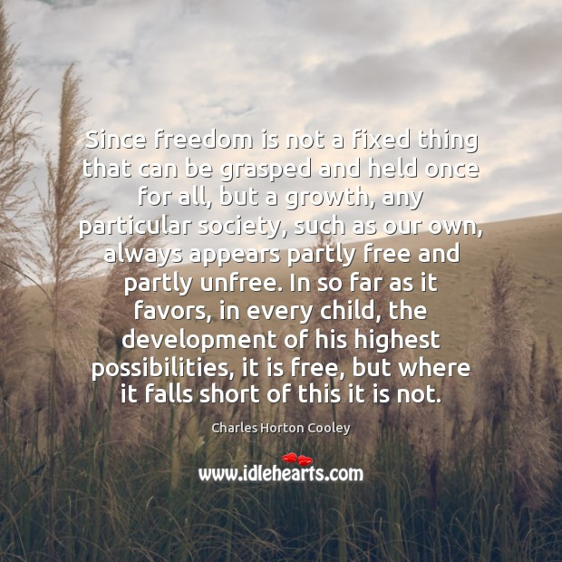 Since freedom is not a fixed thing that can be grasped and Freedom Quotes Image