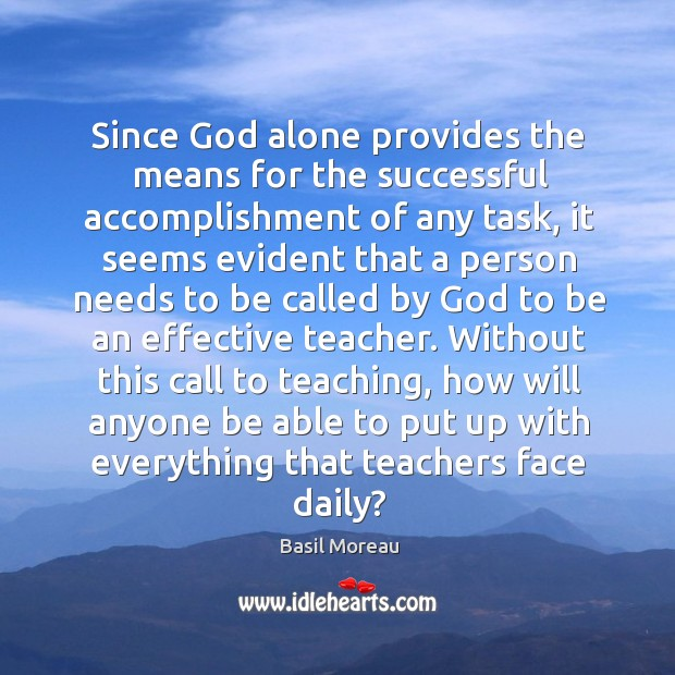 Since God alone provides the means for the successful accomplishment of any Image