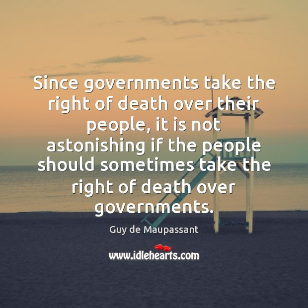 Image, Since governments take the right of death over their people, it is