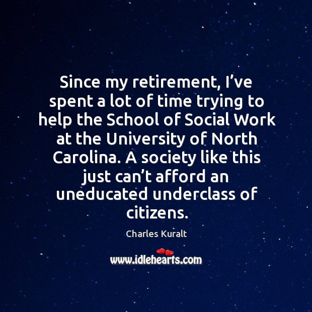 Since my retirement, I've spent a lot of time trying to help the school of social work Image