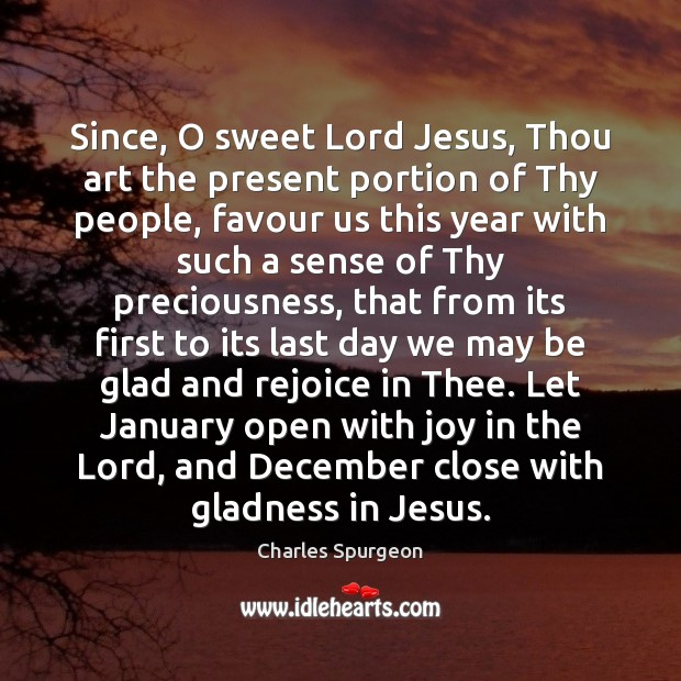 Image, Since, O sweet Lord Jesus, Thou art the present portion of Thy