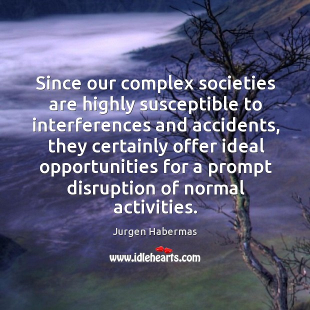 Picture Quote by Jurgen Habermas