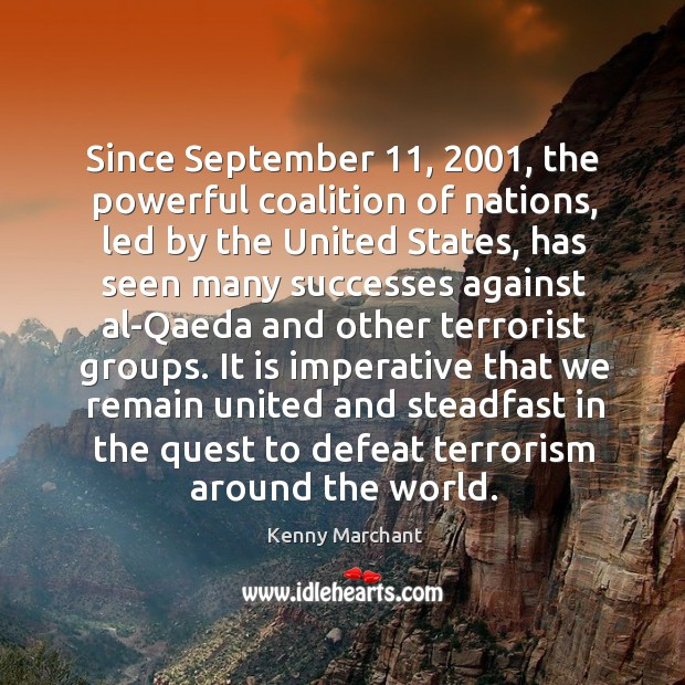 Since september 11, 2001, the powerful coalition of nations, led by the united states Image