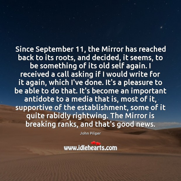 Image, Since September 11, the Mirror has reached back to its roots, and decided,
