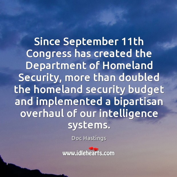 Since september 11th congress has created the department of homeland security Image