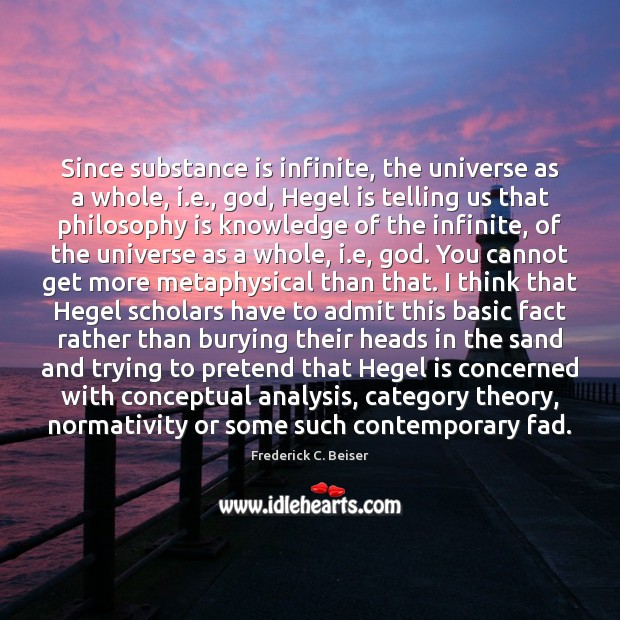 Image, Since substance is infinite, the universe as a whole, i.e., God,