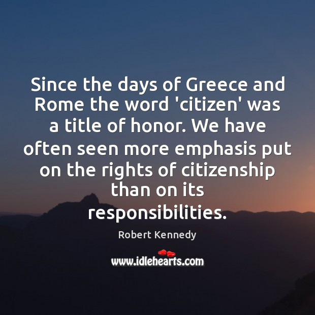 Image, Since the days of Greece and Rome the word 'citizen' was a