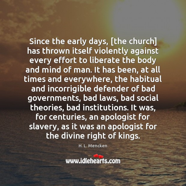 Image, Since the early days, [the church] has thrown itself violently against every