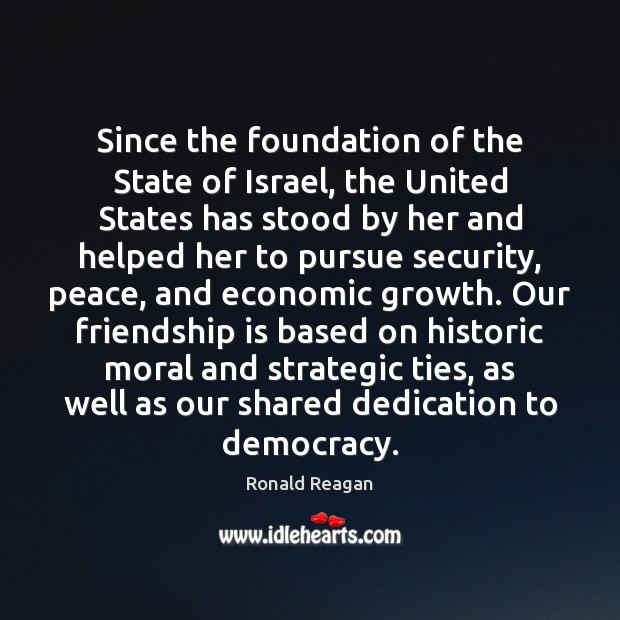 Since the foundation of the State of Israel, the United States has Image