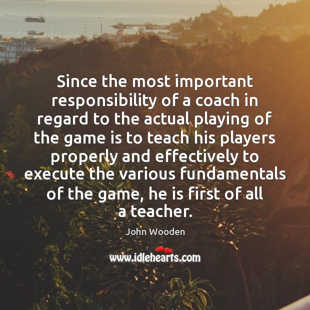Since the most important responsibility of a coach in regard to the Image