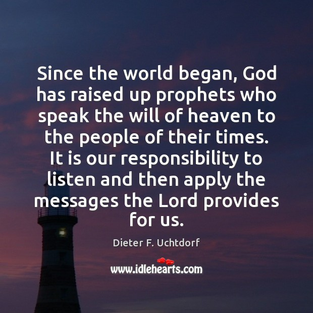 Since the world began, God has raised up prophets who speak the Image
