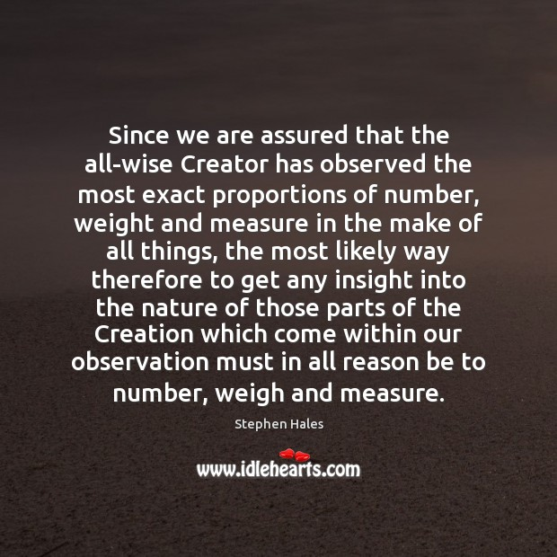 Since we are assured that the all-wise Creator has observed the most Image