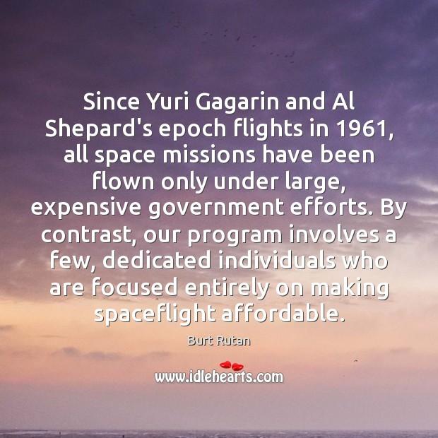 Image, Since Yuri Gagarin and Al Shepard's epoch flights in 1961, all space missions