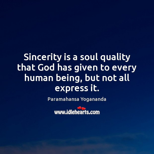 Image, Sincerity is a soul quality that God has given to every human