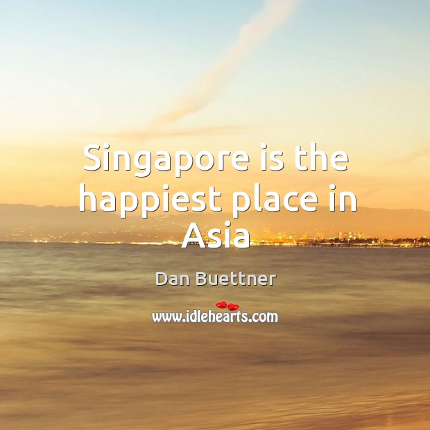Singapore is the happiest place in Asia Image