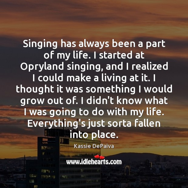 Singing has always been a part of my life. I started at Image