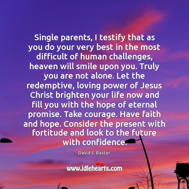 Single parents, I testify that as you do your very best in Image