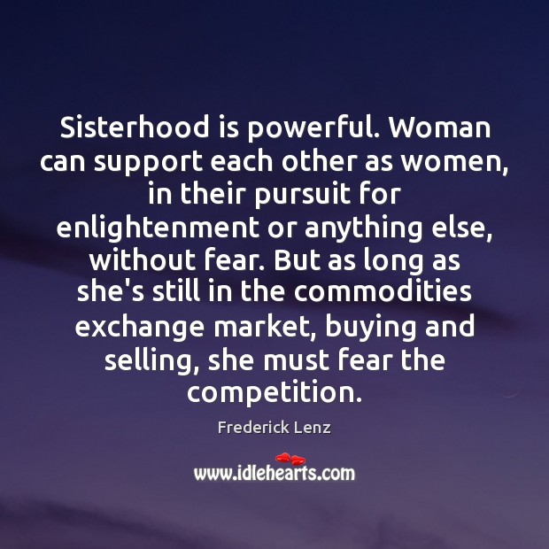 Image, Sisterhood is powerful. Woman can support each other as women, in their