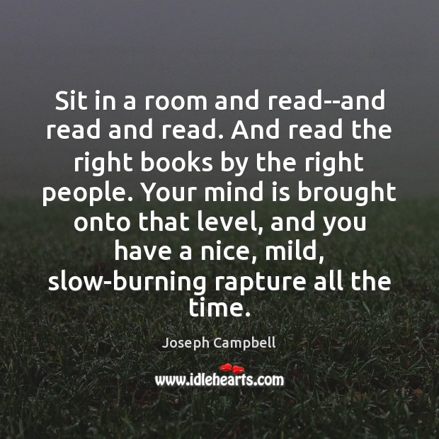 Sit in a room and read–and read and read. And read the Image