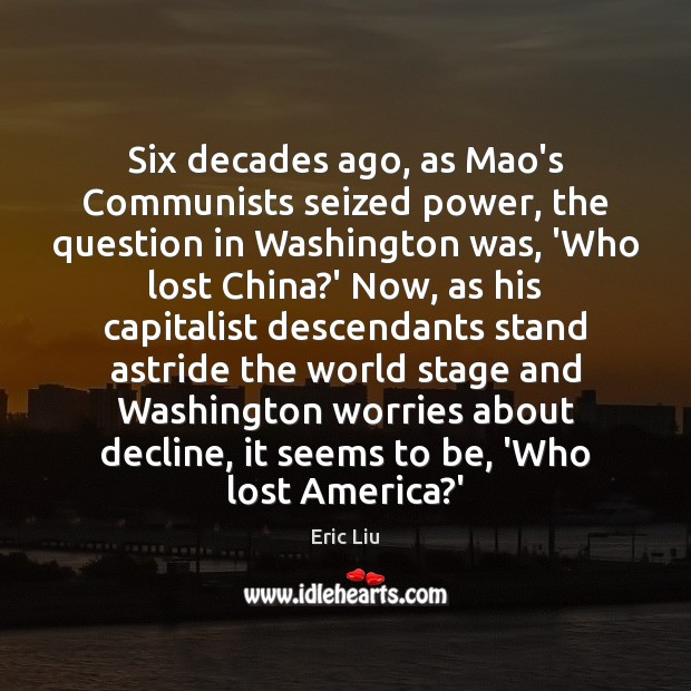 Image, Six decades ago, as Mao's Communists seized power, the question in Washington