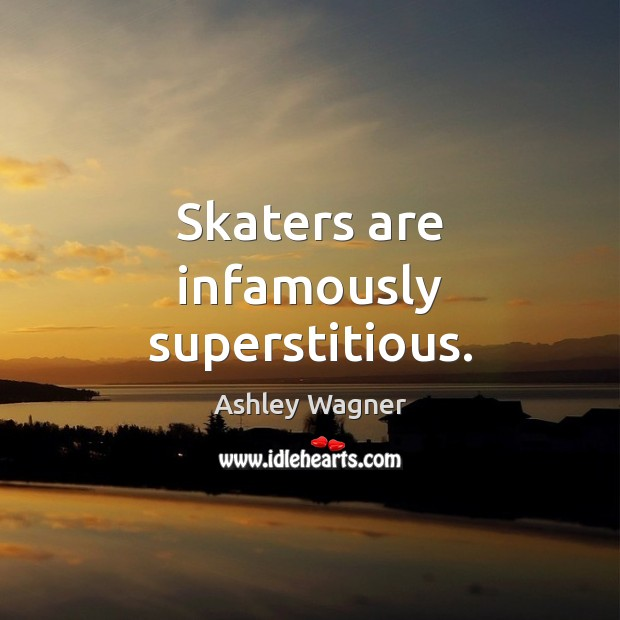 Image, Skaters are infamously superstitious.