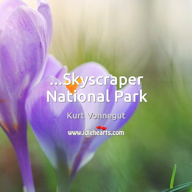 …Skyscraper National Park Image