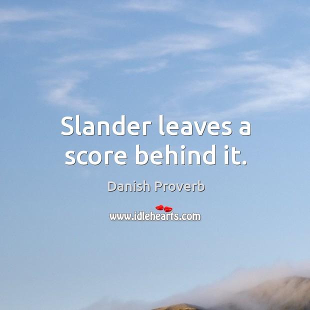 Image, Slander leaves a score behind it.