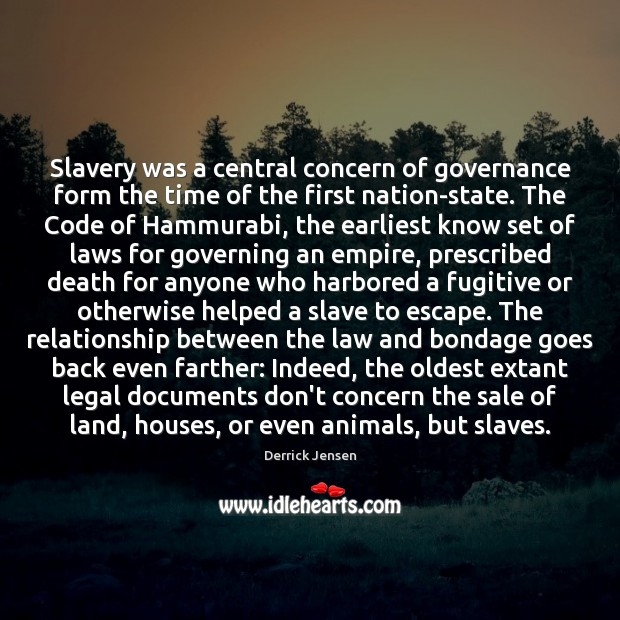 Image, Slavery was a central concern of governance form the time of the