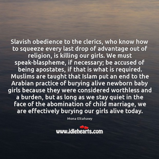 Slavish obedience to the clerics, who know how to squeeze every last Image