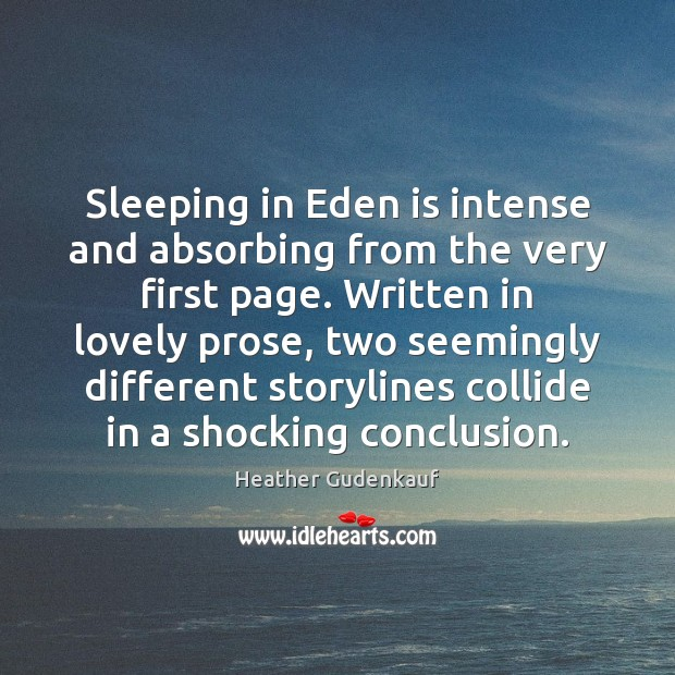 Sleeping in Eden is intense and absorbing from the very first page. Image